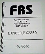Kubota Bx1850 Bx2350 Tractor Repair Time Flat Rate Schedule Manual Oem 206