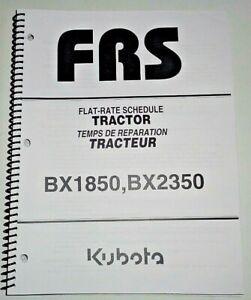 Kubota BX1850 BX2350 Tractor Repair Time Flat Rate Schedule Manual OEM 2/06