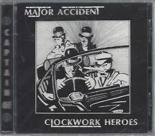 MAJOR ACCIDENT - CLOCKWORK HEROES - (still sealed cd) - AHOY CD 16
