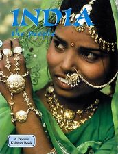 India The People by Bobbie Kalman Revised Edition History and Culture Asia