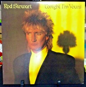 ROD STEWART Tonight I'm Yours Album Released 1981 Vinyl/Record  Collection US pr