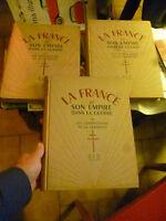 LA FRANCE et SON EMPIRE DANS LA GUERRE /Compagnon de la Grandeur : 1947 3 tomes