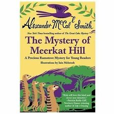 A Precious Ramotswe Mystery for Young Readers: The Mystery of Meerkat Hill by.
