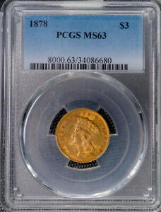 1878 $3 Gold PCGS MS 63 PQ Eye Appeal *1493
