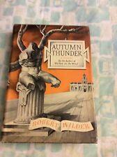 AUTUMN THUNDER BY ROBERT WILDER 1952 - FIRST EDITION