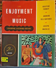 The Enjoyment of Music by Joseph Machlis, Kristine Forney and Andrew Dell'Antoni