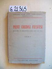 PRIME EDIZIONI FRANCESI - VOL. I - VALLECCHI EDITORE - 1961