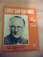 I ONLY SAW HIM ONCE OLD VINTAGE 1940S PIANO SONG SHEET BILLY COTTON BAND