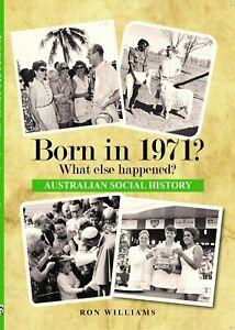 BORN IN 1971?... 50th BIRTHDAY...Australian Social History...Chrisi, Birthdays