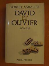 David et Olivier. Robert Sabatier Roman éditions Albin Michel