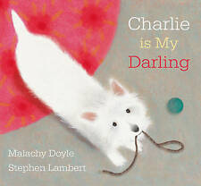 Very Good, Charlie Is My Darling, Doyle, Malachy, Book