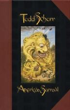 American Surreal by Todd Schorr (2008, Hardcover)  HUGE