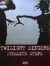 TWILIGHT SINGERS POSTER, DYNAMITE STEPS  (Z7)