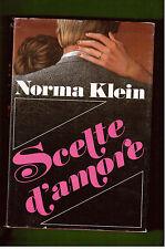 SCELTE D'AMORE - NORMA KLEIN  - EUROCLUB 1986
