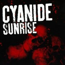 Cyanide Sunrise CD