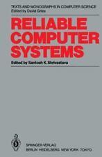 Reliable Computer Systems by Shrivastava, Santosh K.