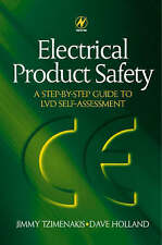 Electrical Product Safety: A Step-by-Step Guide to LVD Self Assessment by David