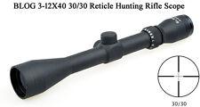 Riflescopes BLOG 3-12X40 30/30 Reticle One Piece Tube Hunting Rifle Scopes