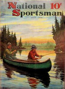 Vintage National Sportsman Magazine July 1940 Hunting Fishing