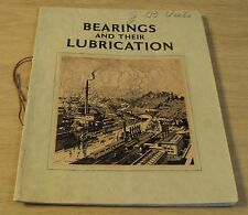 "1929 ""BEARINGS and Their LUBRICATION""~VACUUM OIL CO~Illustrated~"