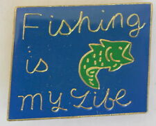 New Fishing Is My Life Blue Lapel Pin Hat Pin Animal Bait and Tackle Tie Tack