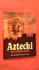 """""""AZTECHI – MITO, STORIA, CIVILTA'"""" – De Agostini, 1976"""