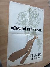 AFFICHE DE MARIE HELENE LEBLANC OFFREZ-LUI UNE CRAVATE FETE DES PERES 1960