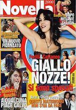 Novella.Sabrina Ferilli,Donatella Versace,Brigitta Boccoli,Eros Ramazzotti,iii