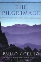 The Pilgrimage by Paulo Coelho (1995, Paperback)