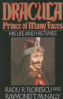 (Good)-Dracula, Prince of Many Faces: His Life and His Times (Paperback)-T. McNa