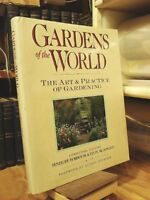 Gardens of the World: The Art and Practice of Gard