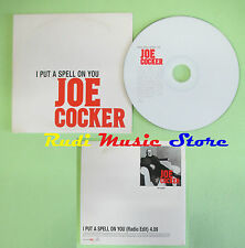 CD singolo Joe Cocker I Put A Spell On You CARDSLEEVE PROMO EUROPE no lp(S18)