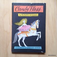 Candy Floss by Rumer Godden Illustrated by Adrienne Adams 1971 Edition