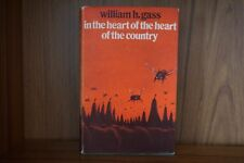In the Heart of the Heart of the Country by William H. Gass Signed UK 1st