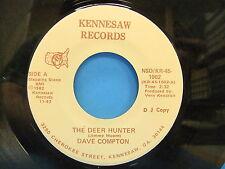 Dave Compton The Deer Hunter / Douglas County 1982 Promo 45 Single Kennesaw 1002
