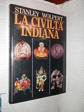LA CIVILTA INDIANA Stanley Wolpert CDE 1986 storia antica libro saggistica di