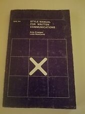 A Style Manual for Written Communication by Arno F. Knapper and Loda I. Newcomb