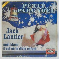 Jack Lantier 45 tours Petit Papa Noël