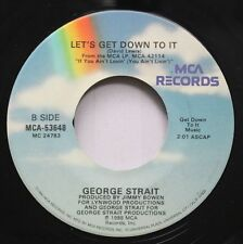 Country 45 George Strait - Let'S Get Down To It / What'S Going On In Your World