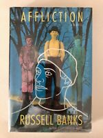 Affliction - Russell Banks PRISTINE Hardcover First Edition, First Printing 1989