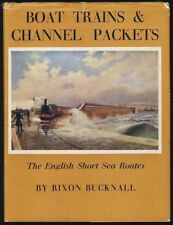 BOAT TRAINS & CHANNEL PACKETS by BUCKNALL 1st EDT 1957