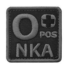 O+ OPOS NKA blood type ACU subdued embroidered NKDA touch fastener patch