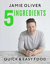 5 Ingredients: Quick & Easy Food [Hardcover] Oliver, Jamie