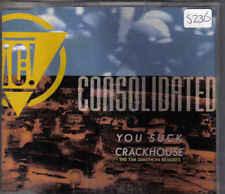 Consol;idated-You Suck Crackhouse cd maxi single