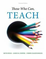 Those Who Can, Teach by James M. Cooper, Kevin Ryan and Cheryl Mason Bolick (201