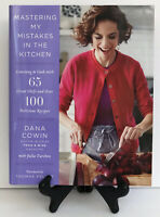 Mastering My Mistakes in the Kitchen Learning to Cook 65 Great Chef Recipe Book