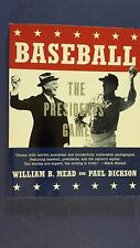 """BASEBALL THE PRESIDENTS' GAME"" by William B. Mead & Paul Dickson 1997 SIGNED"