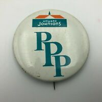 "Vintage HOWARD JOHNSONS PPP Hotel Advertising 2-1/4"" Pin Pinback  N4"