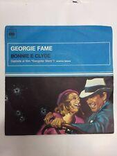 45 Giri . Georgie Fame - Bonnie e Clyde