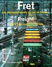 FRET - Les nouveaux atouts du rail en Europe (Hors série)(chemin de fer, train)